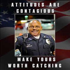 Police law enforcement quot attitudes are contagious quot motivation poster