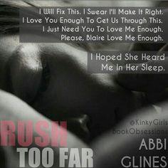 Rush Too Far By Abbi Glines #RushCrush