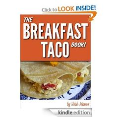 The Breakfast Taco Book - FREE today so GRAB one for yourself!