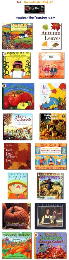 Suggested thematic reading list for Fall - Fall books for kids.   http://www.apples4theteacher.com/holidays/fall/kids-books/