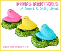 PEEPS Pretzels at Love From The Oven