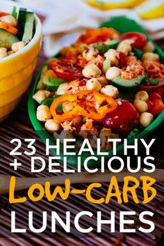 23 Healthy And Delicious Low-Carb Lunches