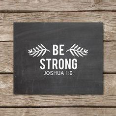 Bible Verse Art, Inspirational Bible Verse, Be Courageous, Nursery Bible Verse, Scripture Art Print, Joshua 1:9, Instant Download,Chalkboard...