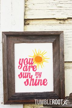 """You Are My Sunshine"" quote print. 8x10 and 16x20. Color on Luxe Cream. $16"