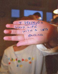 deserv, life, happi, post secret, inspir, quot, happy endings, live, postsecret
