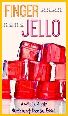 Finger Jello – A Wiggly, Jiggly Nutrient Dense Food | HolisticSquid.com todler foods, finger jello, dens food, snack, nutrient dense food