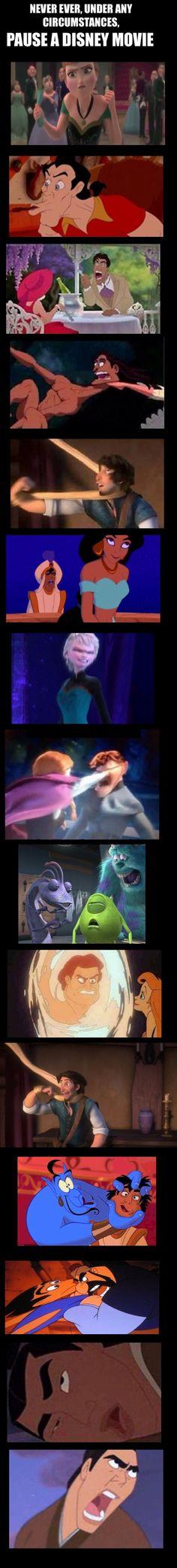 ALWAYS, under every circumstances, pause a Disney movie.