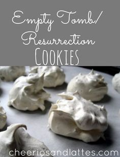 Empty Tomb/Resurrection Cookies