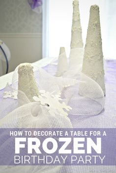 How to Layer a Table for a Frozen Birthday Party - Mad in Crafts