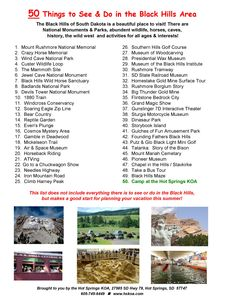 The Black Hills is a great place to visit on your vacation this summer.  Here is a list of things to see & do for that perfect trip!