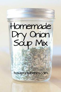 Homemade Dry Onion Soup Mix via @jan issues issues Howard I Pinch A Penny .com