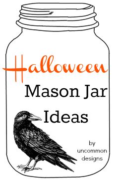 So many fabulous Halloween Mason Jar Ideas!  #Halloween  #MasonJars ... some perfect DIYs in there for Candle Impressions flameless candles!