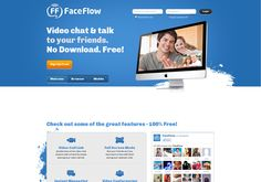 Faceflow - Web-based - Free videoconferncing for up to 4 people - http://www.faceflow.com