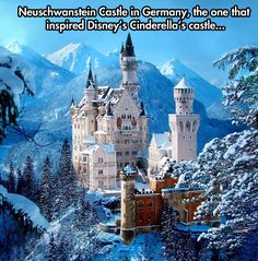 Neuschwanstein Castle in Germany, the one that inspired Disney's Cinderella Castle . . .