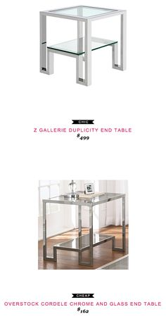 Z Gallerie Duplicity End Table $499 vs Overstock Cordele Chrome and Glass End Table $162