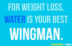 Water is good in general. Plain and simple.