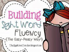 Building Sight Words Fluency... The Fun Way!