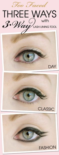 Three Ways with 3-Way Lash Lining Tool.  We asked three ladies in the Too Faced corporate offices to create Day, Classic and Night liner looks using our 3-Way Lash Lining Tool.