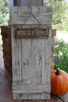 Reclaimed Wood Shutter sign with quote by ChicRusticSigns on Etsy, $50.00