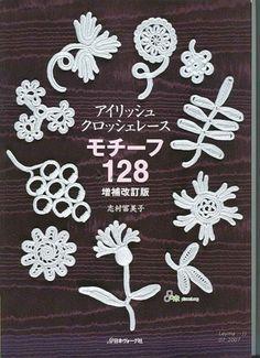 Irish Crochet motifs crochet flowers, irish crochet, crochet motif, crochet free patterns, book, crochet crafts, crochet flower patterns, irish lace, ornament craft
