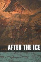 After the Ice: A Global Human History…