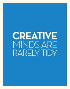 Creative minds creativ mind, rare tidi, front doors, thought, true, inspir, hous, quot, craft rooms