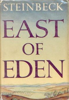 East of Eden. One of my favorites!!