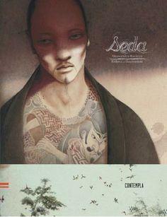 Seda - Contempla Edelvives - Alessandro Baricco e ilustrada por Rebecca Dautremer