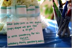 This would be a great activity for a baby shower - write inspirational or funny notes on diapers to make all those changings a little more bearable!