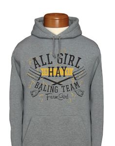 Farm Boy Co-op ... ♥ the sweatshirt. But i would love to have an all girl hay baling team!