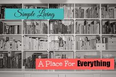 Simple Living: Finding A Place For Everything