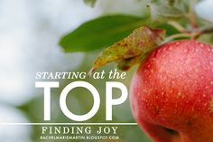 Starting at the Top - priorities for the week and keeping family first. {finding joy}