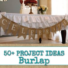 50+ Burlap Projects and Ideas