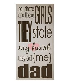 Take a look at this Cream & Brown Girls Stole My Heart Wall Art on zulily today!