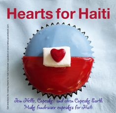 """Love these """"Hearts for Haiti"""" cupcakes!"""