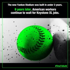 The new Yankee Stadium was built in less time than it's taken to approve the Keystone XL pipeline project. It's #timetobuild.