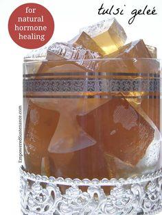 Tulsi Geleé for Natural Hormone Healing - Empowered Sustenance