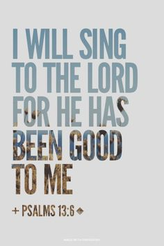 "I will sing to the LORD, because He has dealt bountifully with me. —Psalm 13:6 NKJV God is my strong fortress; and He sets the blameless in His way. He makes my feet like hinds' feet, and sets me on high places. —2 Samuel 22:33–34 NASB Jesus said to [Peter], ""If I want [John] to remain until I come, what is that to you? You follow Me!"" —John 21:22 NASB"