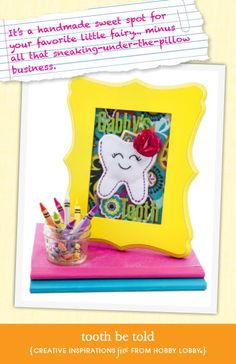 Make a handmade spot for the Tooth Fairy to leave her gifts!