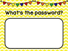 What's the password? Sign FREEBIE!!! This is a great FREE way to get your students practicing their sight words, vocabulary words, math facts, etc. every single time they walk into your classroom! Simply print this sign, laminate it, and hang it outside your door. Every day write a new sight word, vocabulary word, math fact, or spelling word on it. Before the students can enter the classroom, they have to read the word, define the word, or answer the math fact.