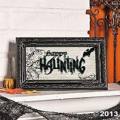 """Happy Haunting"" Sign"