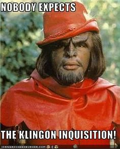Klingon Inquisition... hahaha read it with his voice too