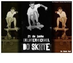 21 de Junho - Go Skate Day