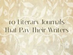 10 Literary Journals that Pay Their Writers