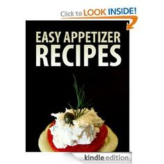 Easy Appetizer Recipes - FREE today!
