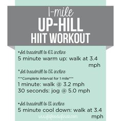 HIIT Workout 1 mile up-hill workout