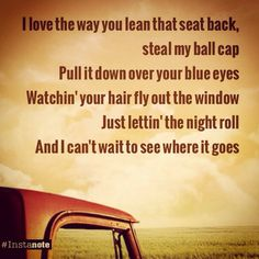 Lettin' the Night Roll ~ Justin Moore <3