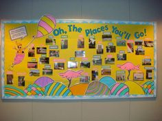Dr. Seuss' Bulletin Board - Oh, The Places You'll Go!