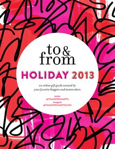 to&from holiday 2013 gift guide! so many great ideas