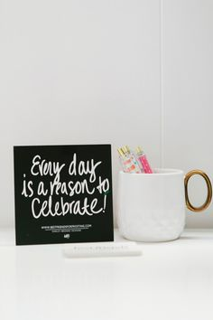"""@Karri Best Friends For Frosting Office Tour // """"Every day is a reason to celebrate!"""" custom quote card by ABD. #ispyABD"""